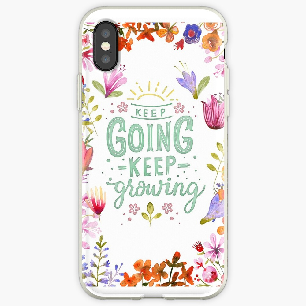 Keep Going Keep Growing iPhone-Hüllen & Cover