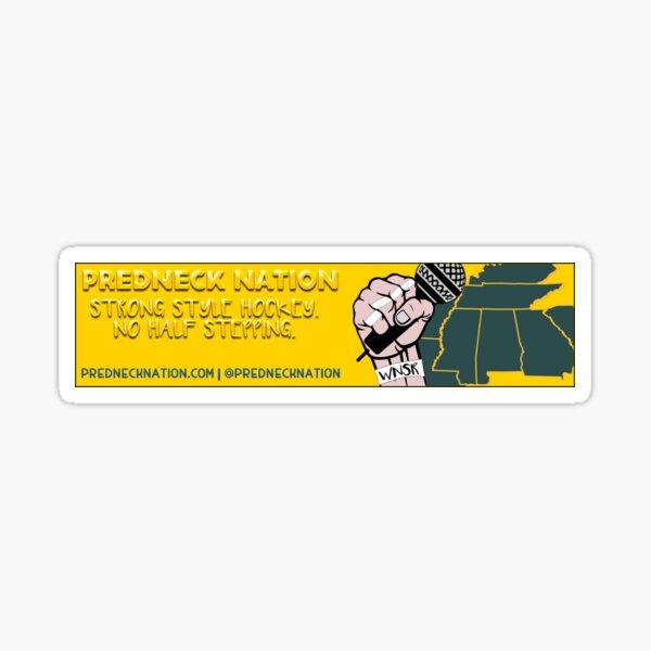 Predneck Nation Strong Style Sticker Sticker