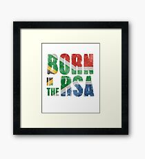 Born in the RSA - funny artwork for South African expats Framed Print