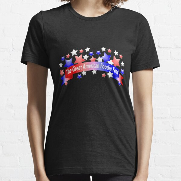 The Great American Foodie Fest Essential T-Shirt