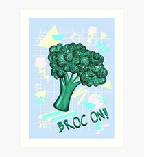 Broc On! Art Print