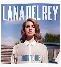 Póster Lana Del Ray - Nacida para morir