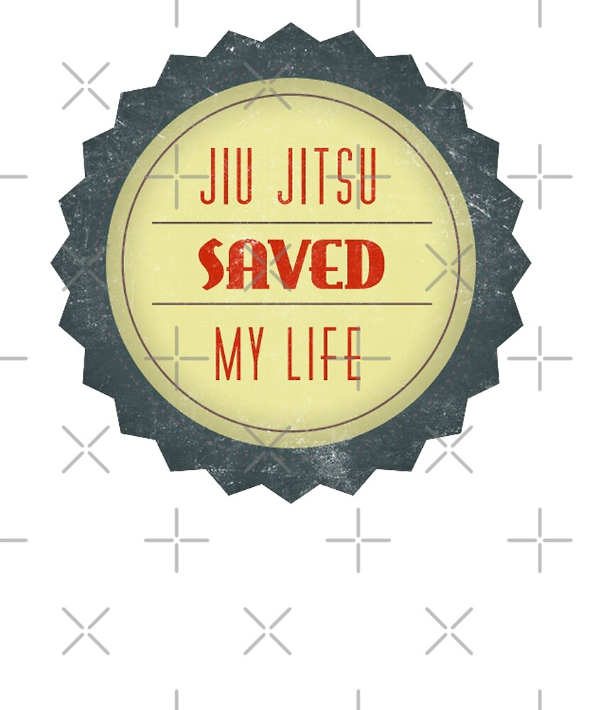 Jiu Jitsu Saved My Life BJJ  by Energetic-Mind