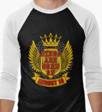 Kings Are Born On August 10 Men's Baseball ¾ T-Shirt