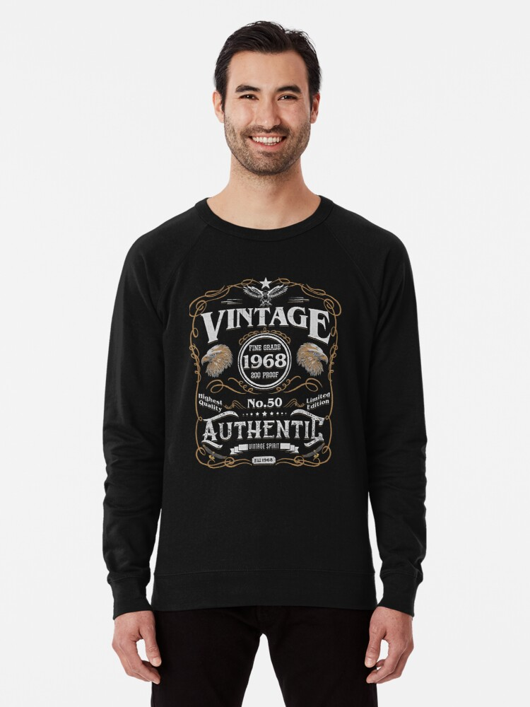 a8ff458f 50th Birthday Present Authentic Aged To Perfection 1968 Lightweight  Sweatshirt