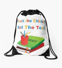 Teach the Children Drawstring Bag