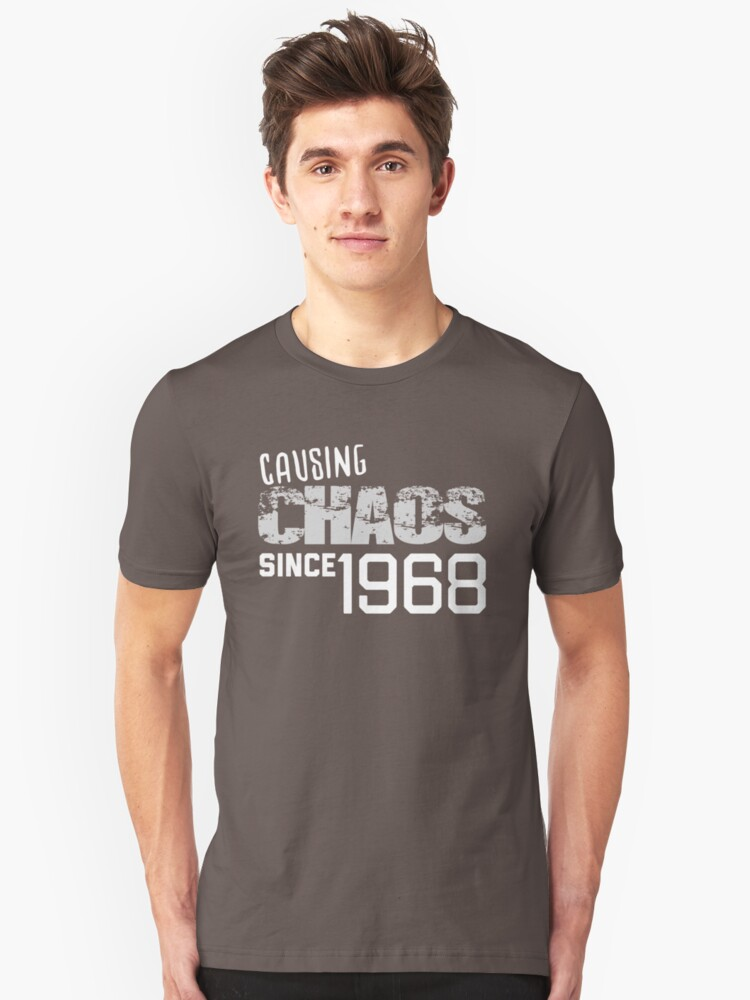 Causing Chaos Since 1968 50 Years Old 50th Birthday Bday Custom Gift Unique T Shirt By HEJAshirts