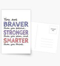 You are Braver Stronger Smarter Postcards