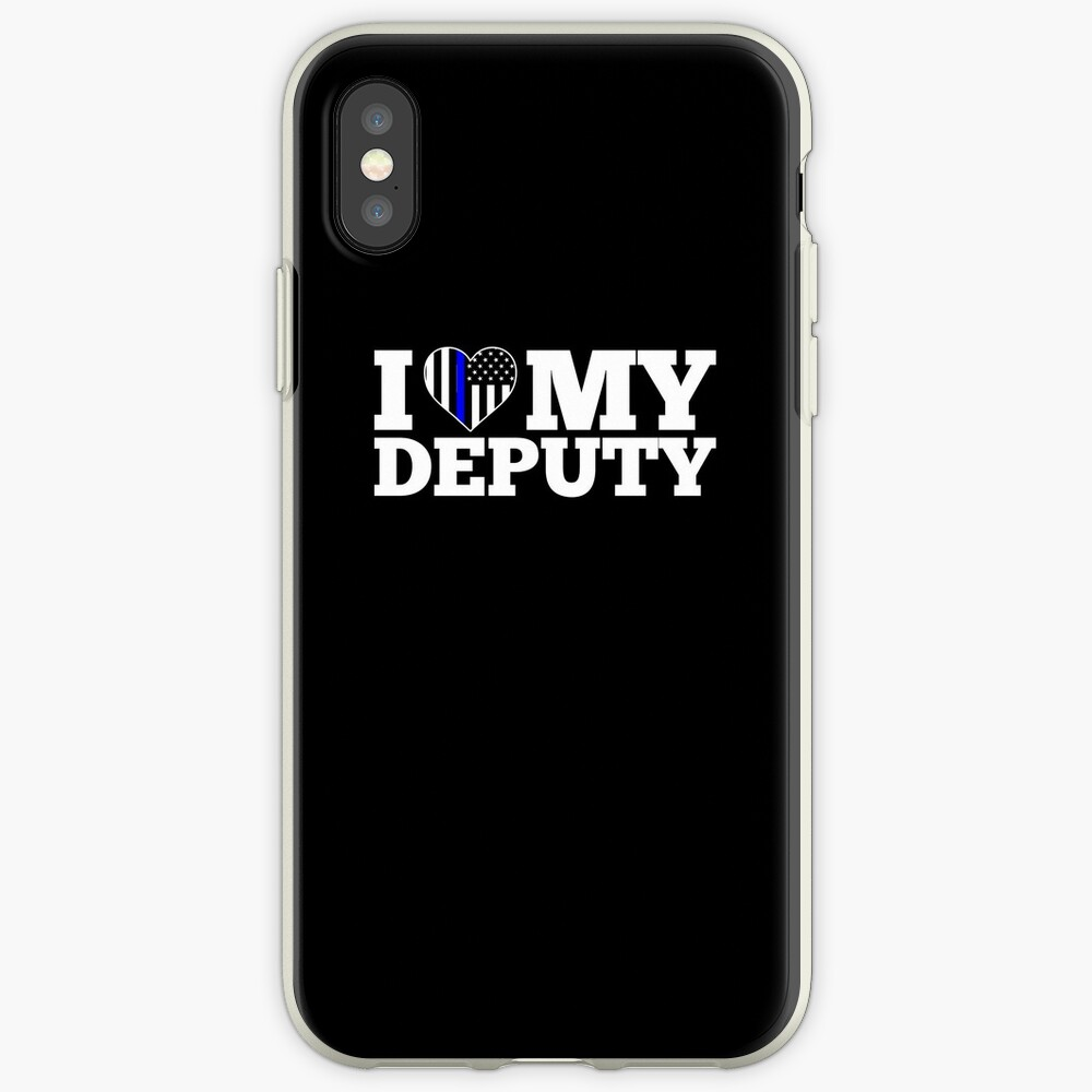 Deputy Sheriff Wife Love my Deputy iPhone Cases & Covers