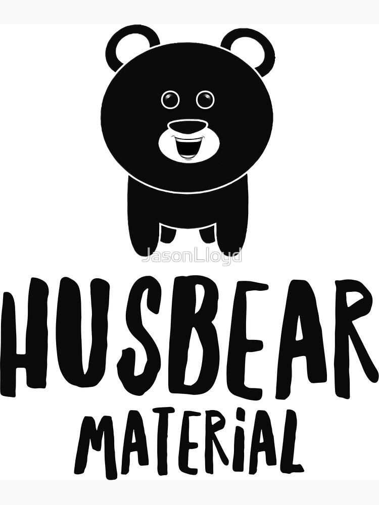Husbear Material  by JasonLloyd