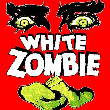 White Zombie (1930s Zombie Film) by 45thAveArtCo