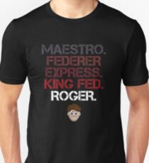 Maestro Federer Express King Fed Roger Unisex T-Shirt