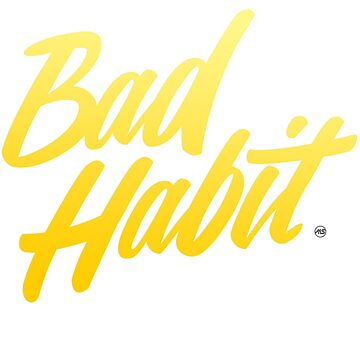 Bad Habit by MILESTYLES