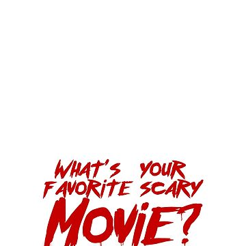 what is your favorite scary movie by PanosStamo