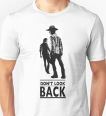 Don't look back Unisex T-Shirt