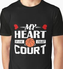 My Heart Is On That Court | basketball shirt | basketball coach gift | basketball team gift | sports quote | basketball quotes | basketball player | basketball tshirt Graphic T-Shirt