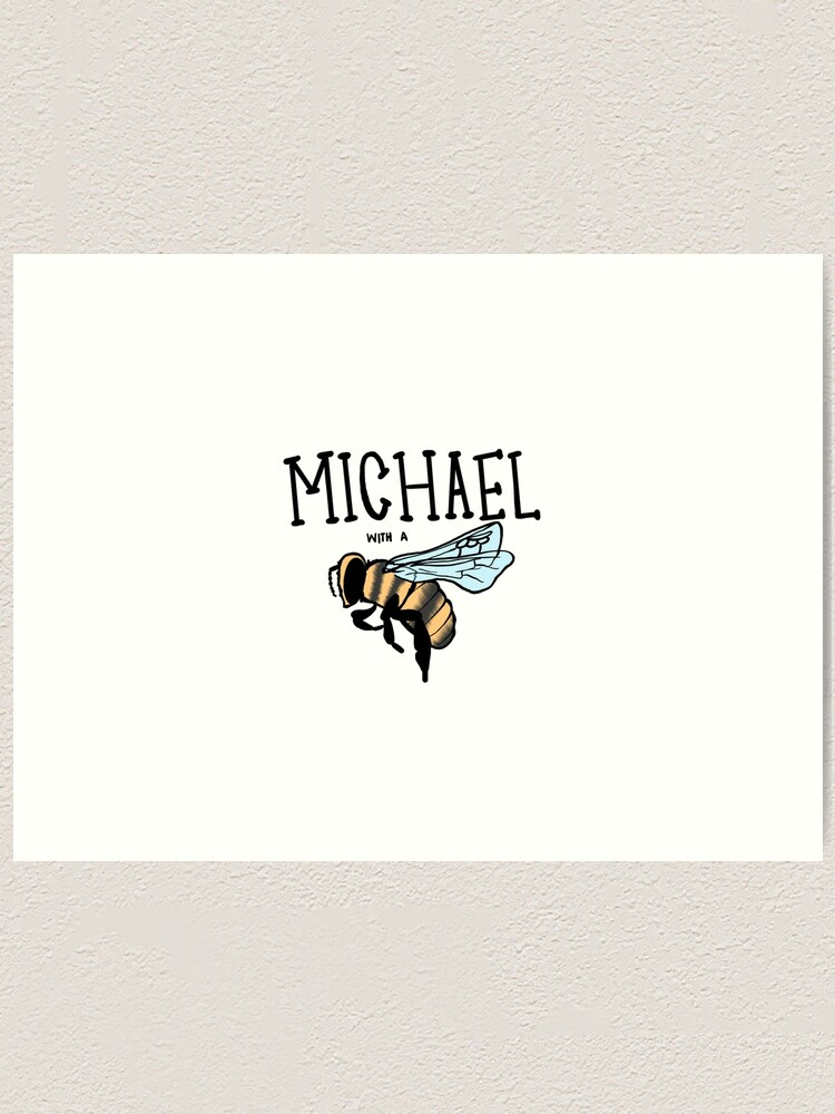Alternate view of hi my name is Michael with a b... Art Print