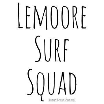Lemoore Surf Squad by Locan