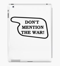 Don't Mention The War! iPad Case/Skin