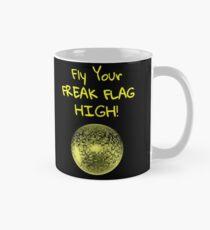 Fly Your Freak Flag High w/ disco ball graphic Mug