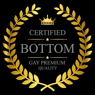 Certified Bottom by SheriffBear