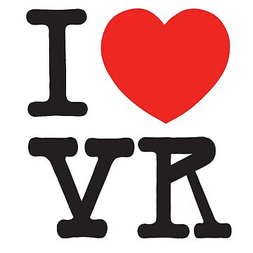 I Love VR <3  by ArcticCrow