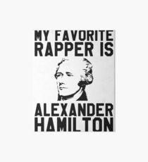 My Favorite Rapper is Alexander Hamilton Art Board