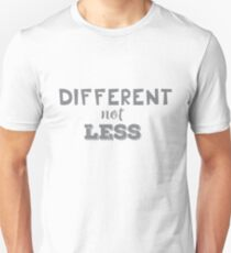 Different Not Less (Monochrome) Slim Fit T-Shirt
