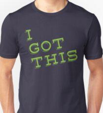 I Got This Slim Fit T-Shirt