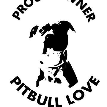 Pit Bull Proud Owner MC Club by fuseleven