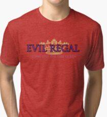 Evil Regal (2) Tri-blend T-Shirt