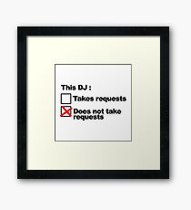 DJ Requests Rave Quote Framed Print
