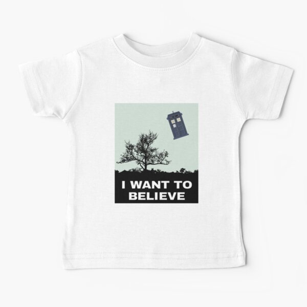 I Want To Believe Police Box Baby T-Shirt