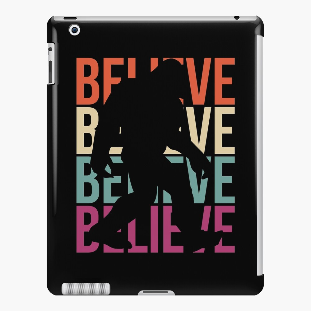 Bigfoot T-shirt I Believe Bigfoot Sasquatch Yeti Funny Shirt iPad Case & Skin