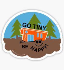 GO Tiny Be HAPPY! Sticker