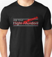 Badass Flight Attendant Unisex T-Shirt