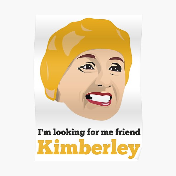 Looking for me Friend, Kimberley Poster