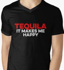 Tequila It Makes Me Happy - Gift For Drink Alcohol Lover Men's V-Neck T-Shirt