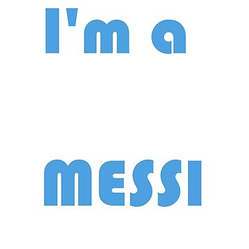 I'm a little Messi by itsbelen