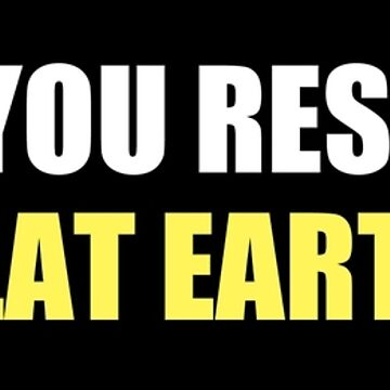 Honk If You Researched Flat Earth by flatearth1111