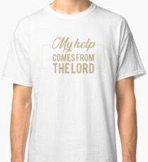 Psalm 121:2 My help comes from the lord.Christian,BibleVerse Classic T-Shirt