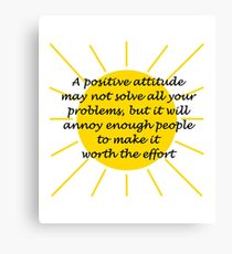 Positively Annoying Canvas Print