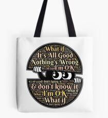 Its All Good :) Tote Bag