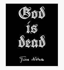 Friedrich Nietzsche Signature God is Dead Photographic Print