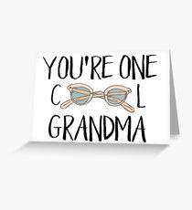 You're One Cool Grandma Greeting Card
