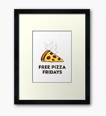 Free Pizza Fridays (Black Text) Framed Print