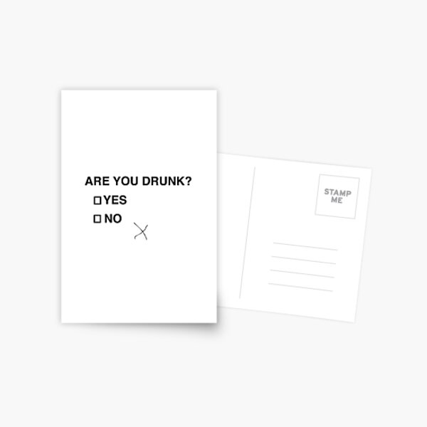 Are you drunk? Postcard