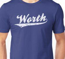 Worth Unisex T-Shirt