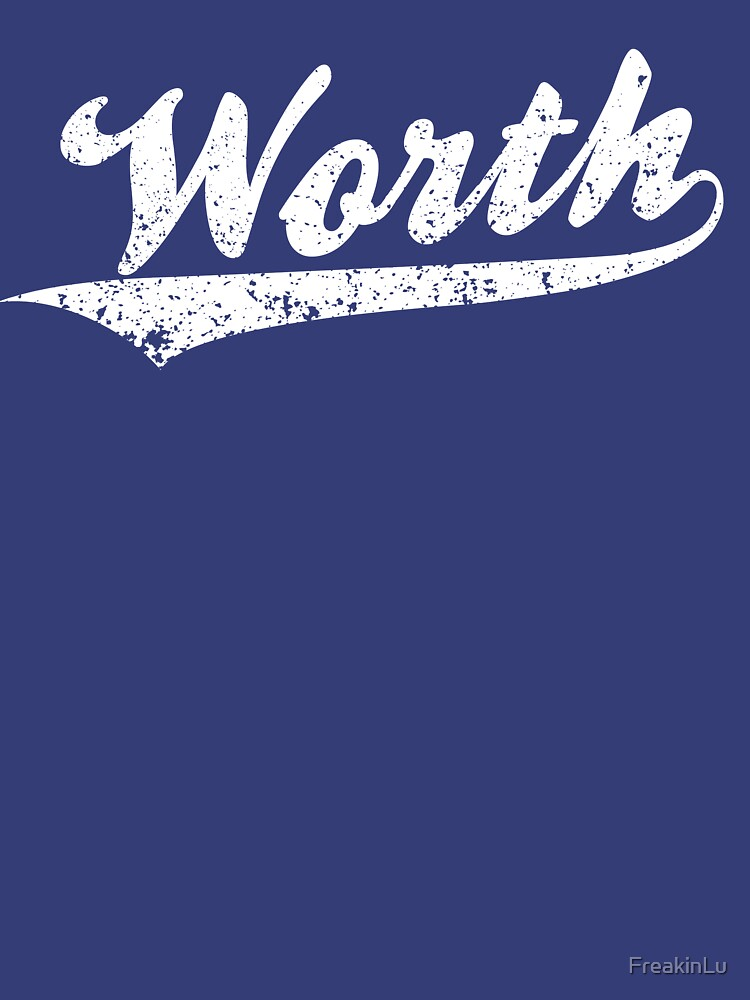Worth | Unisex T-Shirt