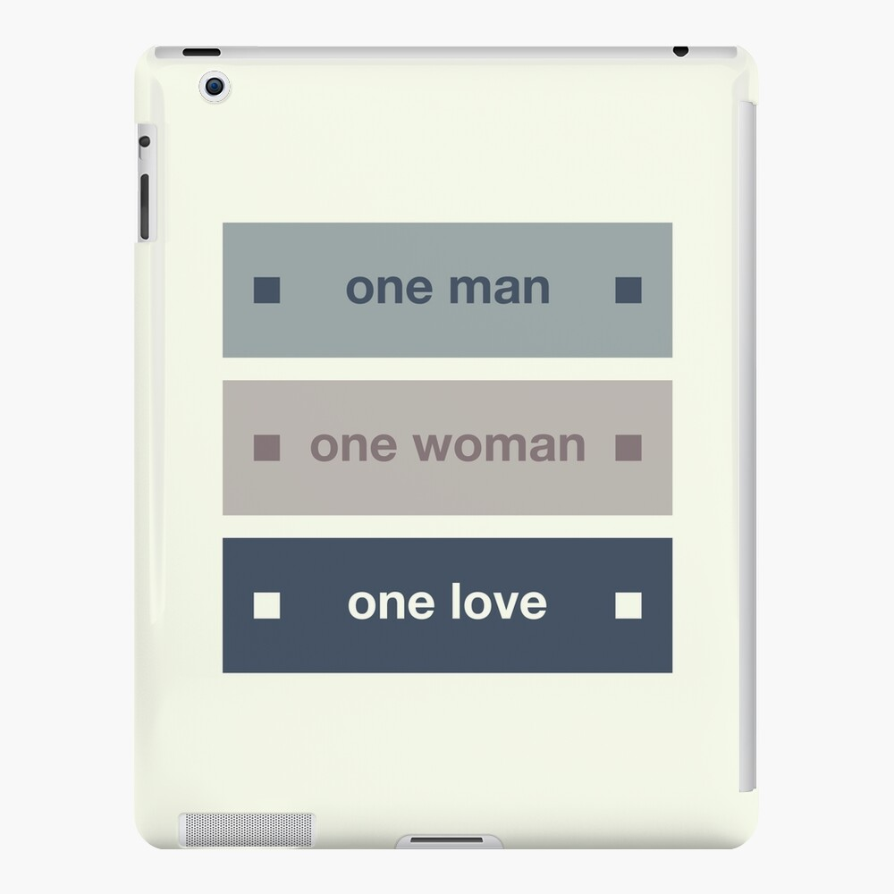 One Man One Woman One Love iPad Case & Skin